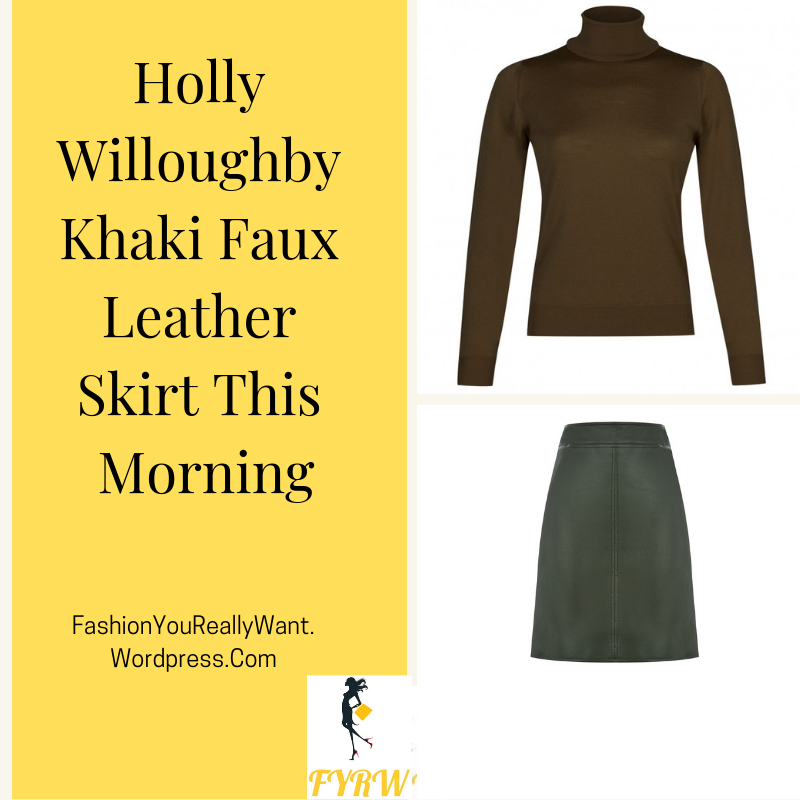Holly Willoughby outfit blog khaki green polo neck sweater khaki faux leather skirt black ankle boots with brown heels This Morning February 2018