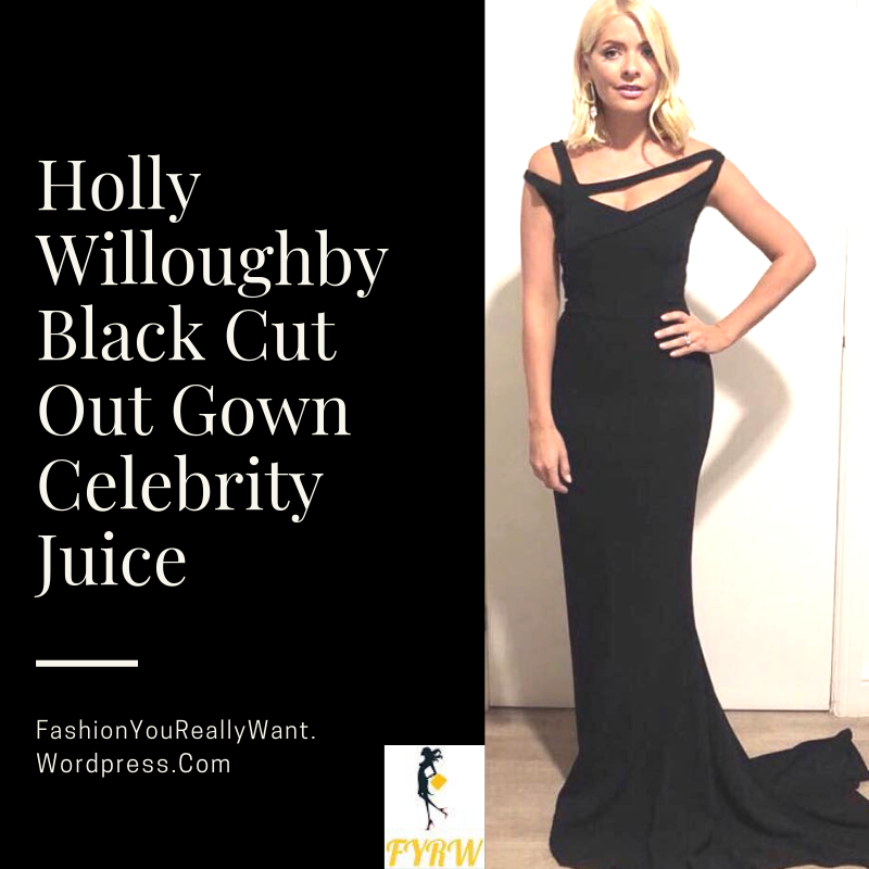 Holly Willoughby Black Cut Out Gown Celebrity Juice September 2018 ...