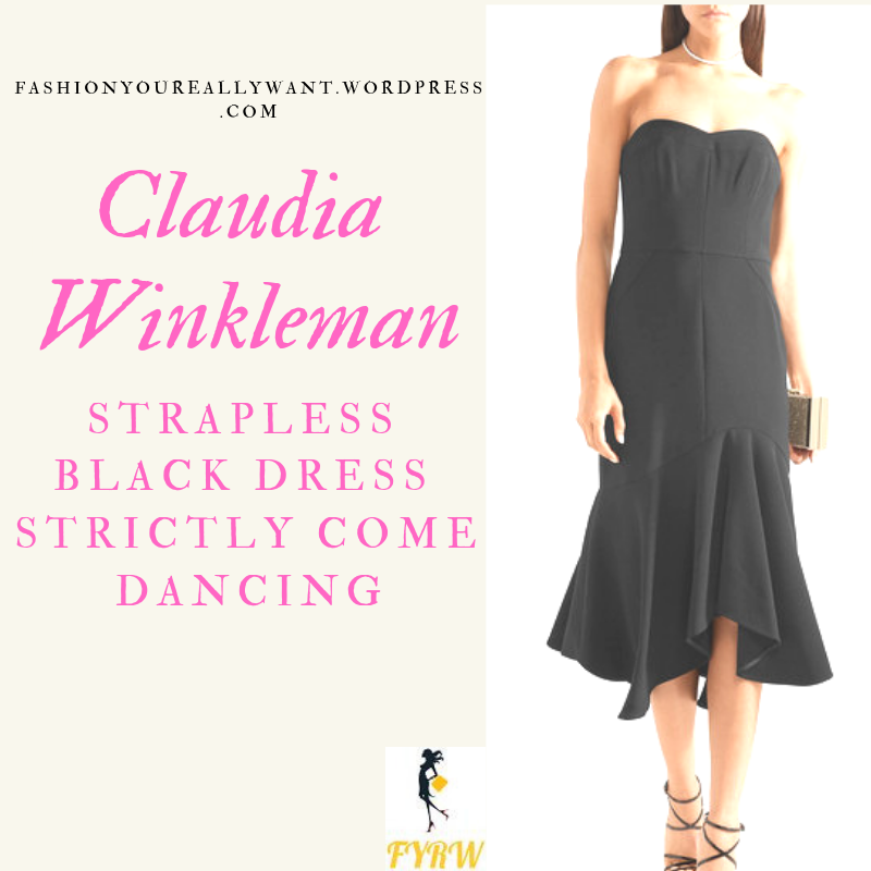 Where to get Claudia Winkleman Strictly Strapless Black Dress asymmetric skirt outfit blog November 2018