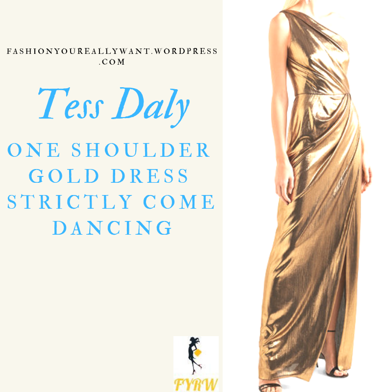 Where to get Tess Daly Strictly one shoulder gold dress outfit blog November 2018