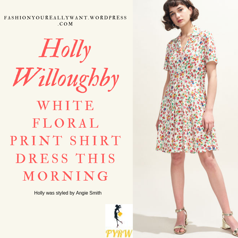 How to Get Holly Willoughby  This Morning outfit today white multi colour floral shirt dress nude suede sandals blog May 2019
