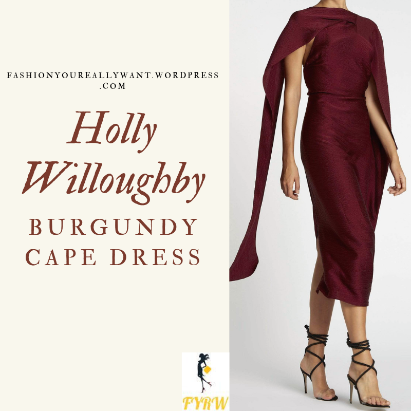 Where to Find Holly WilloughbyBurgundy Cape Dress strappy gold sandals June 2019 blog
