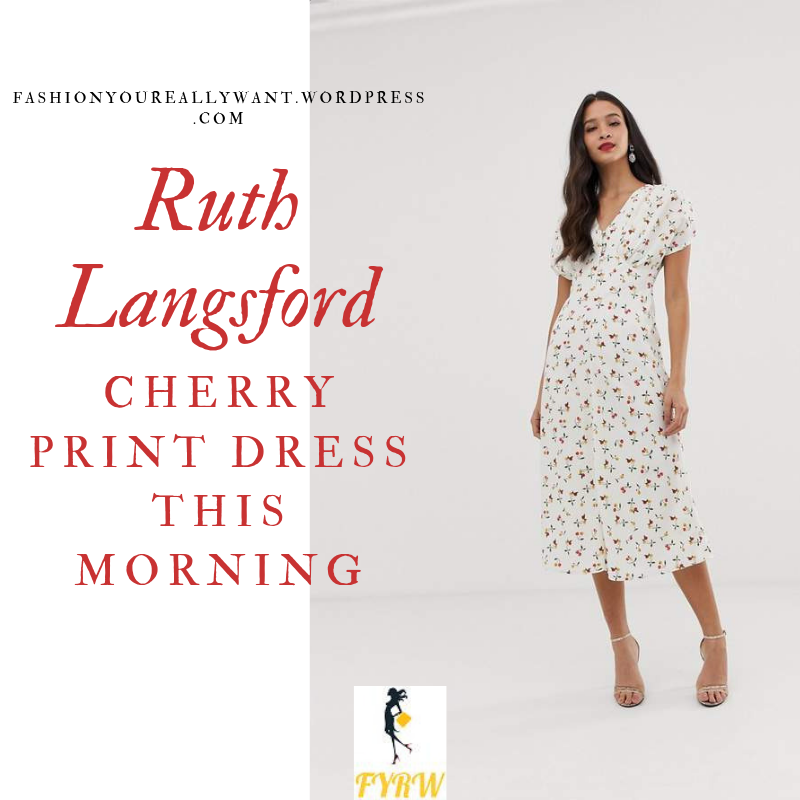 How to Find Ruth Langsford  This Morning outfit today white cherry print midi dress v neck blog July 2019