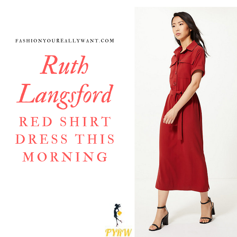 How to Find Ruth Langsford  Red Shirt Maxi Dress This Morning outfit today blog July 2019