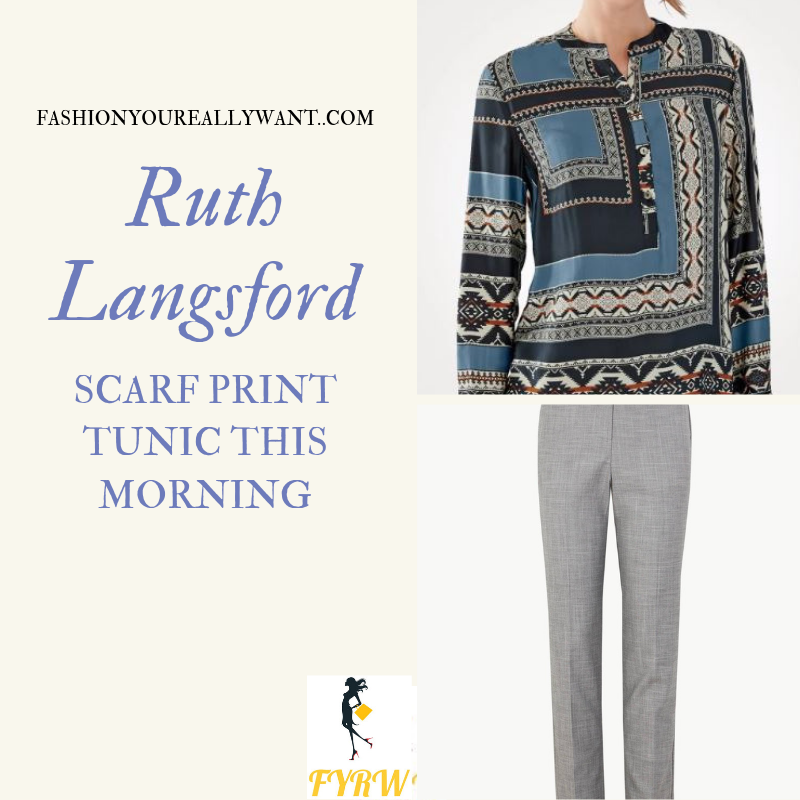 How to Find Ruth Langsford This Morning outfit today blue grey scarf print tunic grey trousers blog July 2019