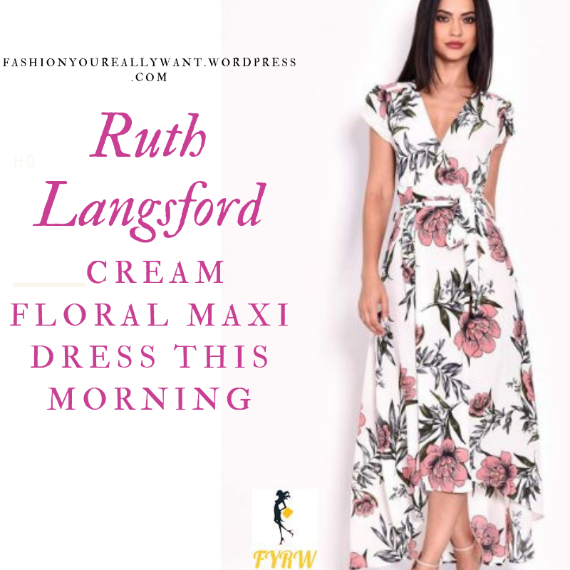 How to Find Ruth Langsford  This Morning outfit today cream floral hi low maxi dress red flowers black foliage blog July 2019