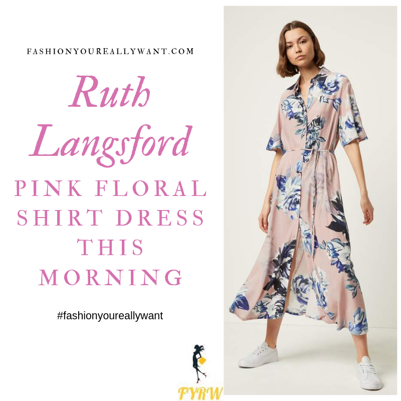 How to Find Ruth Langsford This Morning outfit today Pink Floral Shirt Dress blog August 2019