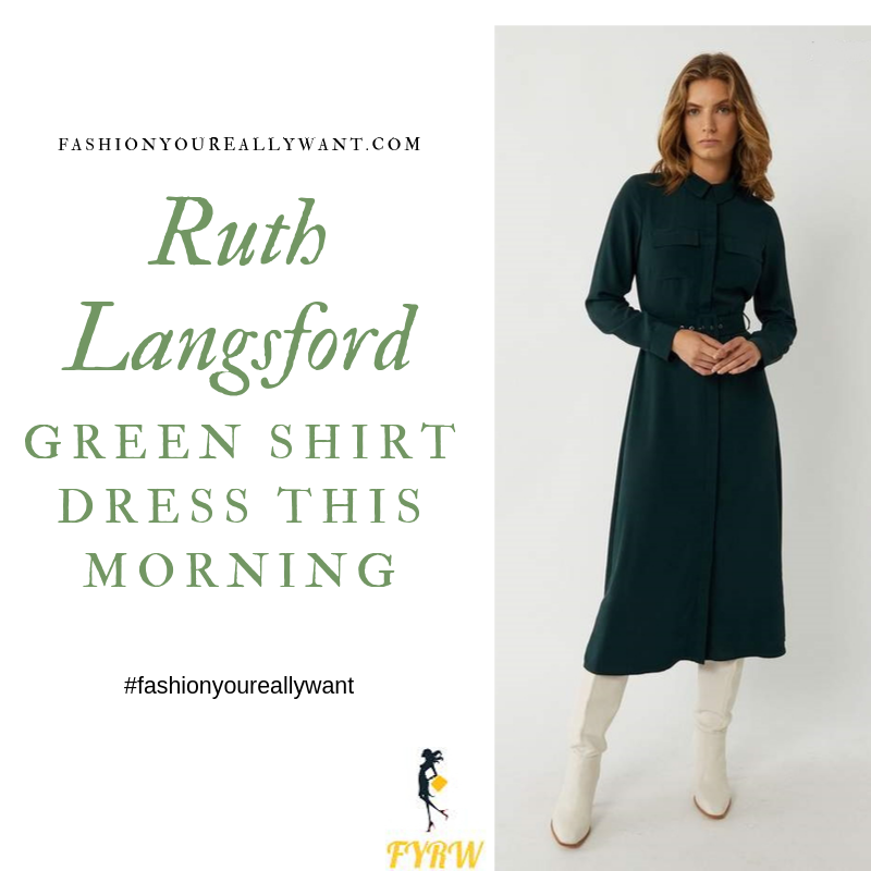 How to Find Ruth Langsford  belted green shirt dress This Morning outfit today blog October 2019