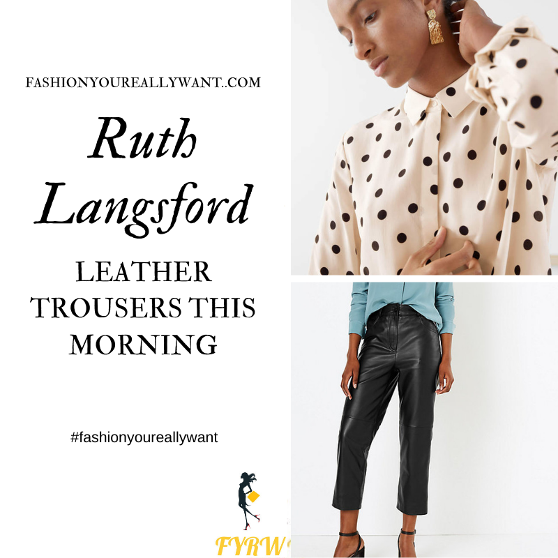 Ruth Langsford Wore these black leather trousers with a cream beige polka dot shirt on  This Morning today outfit blog October 2019