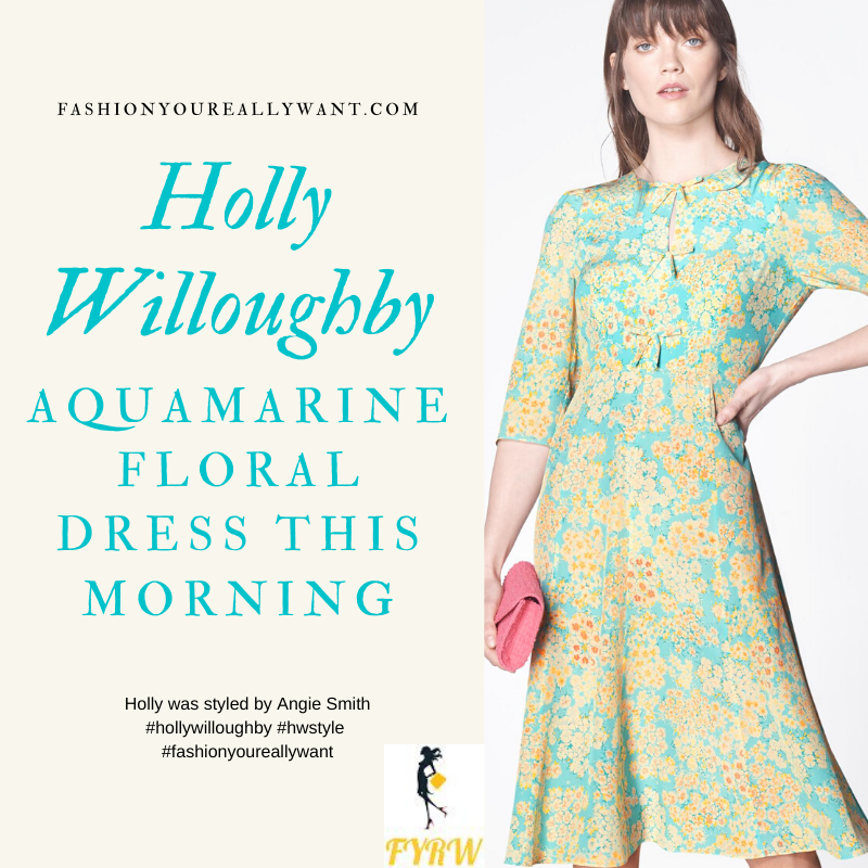 Where to get all Holly Willoughby This Morning outfits blog April 2020 aquamarine blue floral dress with citrus tones