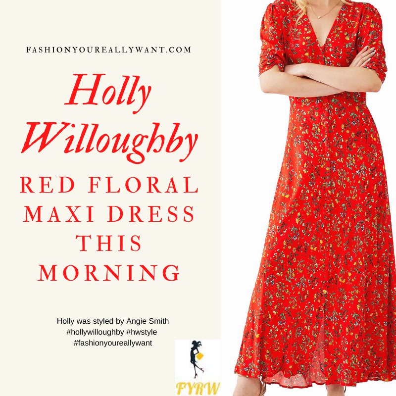 Where to get all Holly Willoughby this Morning outfits blog April 2020 red floral v neck maxi dre short sleeves button front