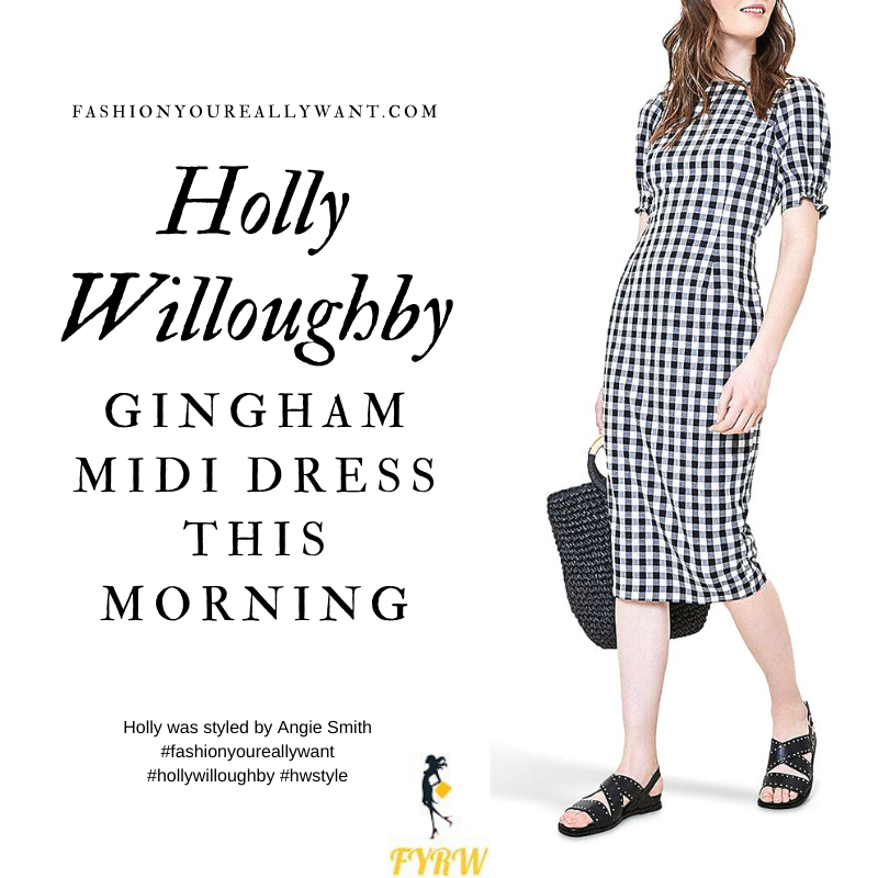 Where to get all Holly Willoughby This Morning outfits blog May 2020 black and white gigham short sleeve midi dress