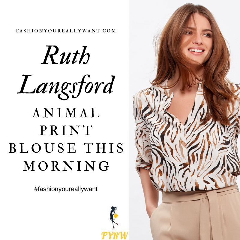 Where to get Ruth Langsford This Morning outfit blog May 2020 white tiger animal print shirt blouse