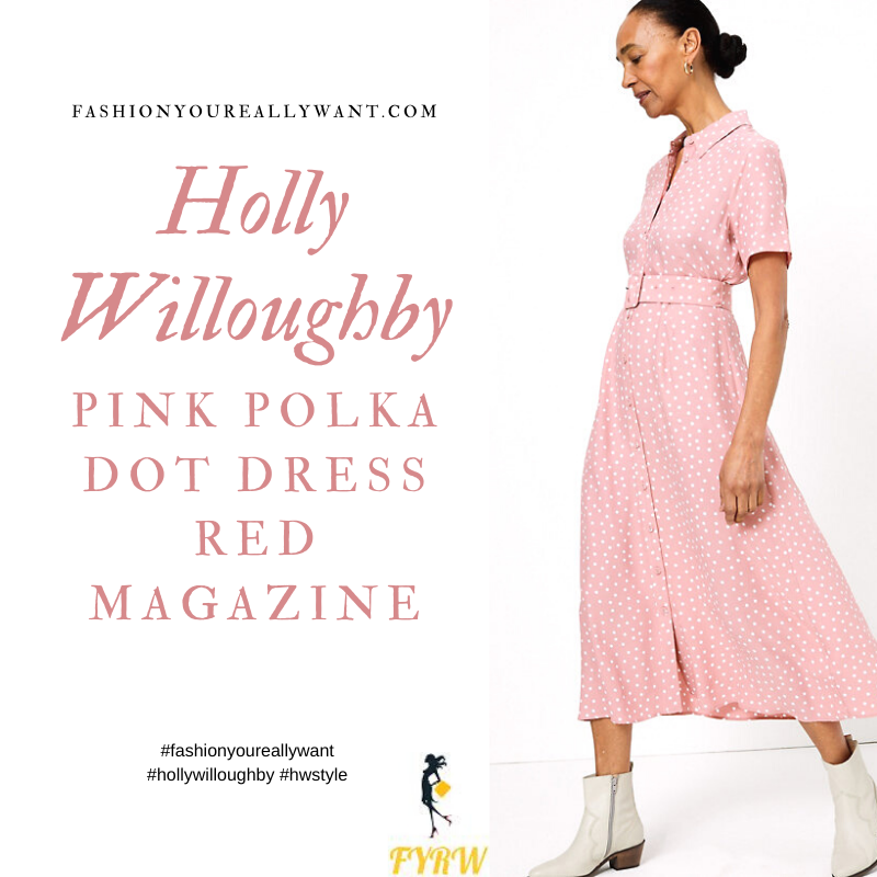 Where to get all Holly Willoughby outfits June 2020 blog pink and white polka dot midi shirt dress