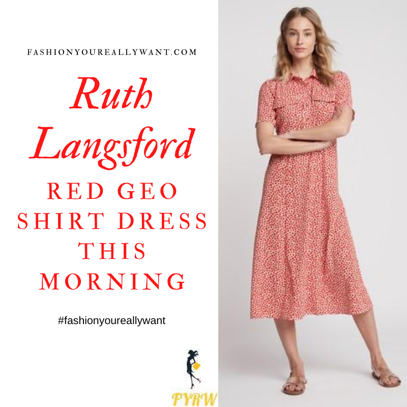 Where to get all Ruth Langsford This Morning outfits blog July 2020 white red geo spot print midi shirt dress