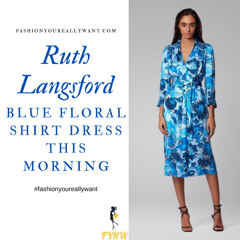 Where to get all Ruth Langsford This Morning outfits blog August 2020 blue floral shirt dress