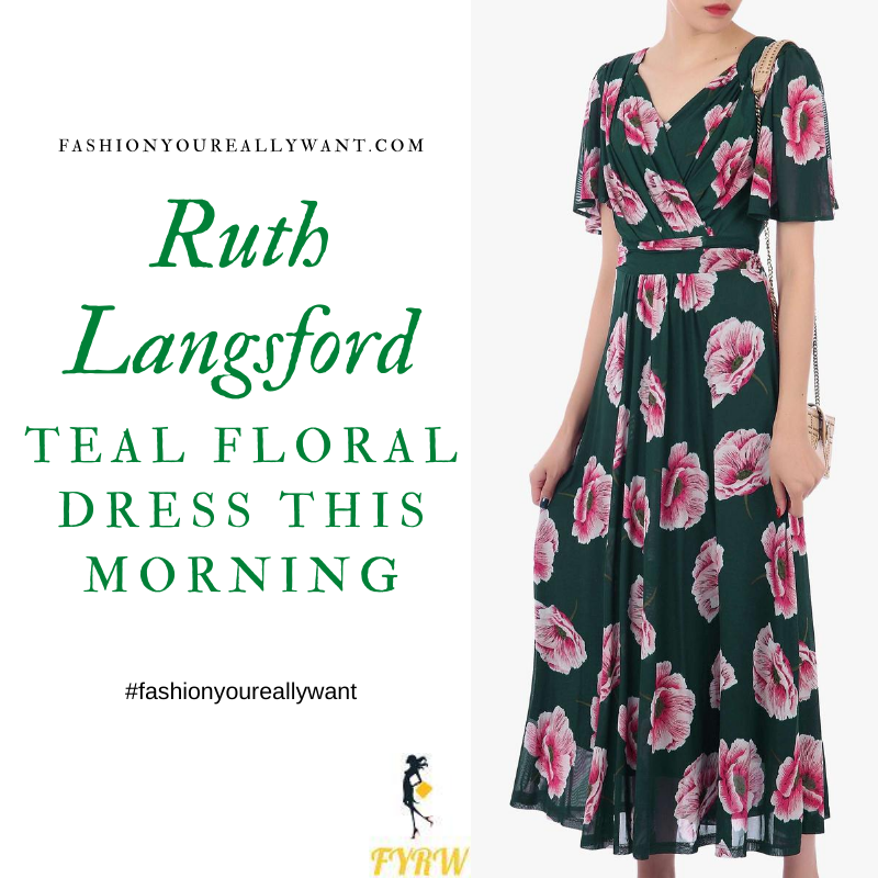 Where to get all Ruth Langsford This Morning outfits blog August 2020 v neck short sleeve teal floral maxi dress