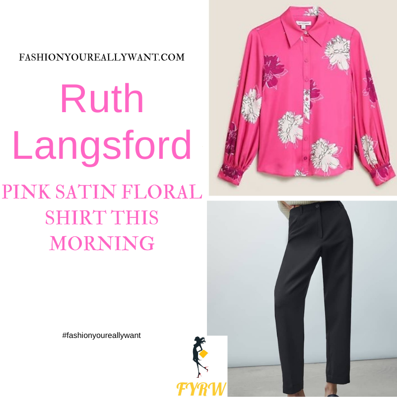 Where to get all Ruth Langsford This Morning outfits blog July 2021 pink satin large floral shirt black trousers black court shoes