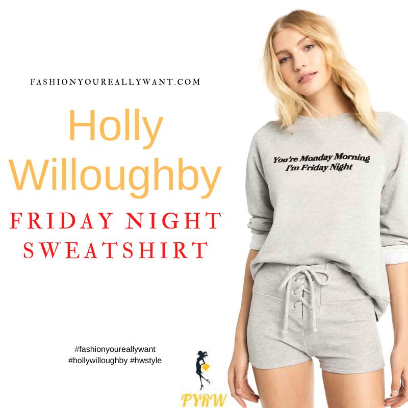 Where to get all Holly Willoughby outfits dresses blog October 2021 You're Monday Morning, I'm Friday Night sweatshirt